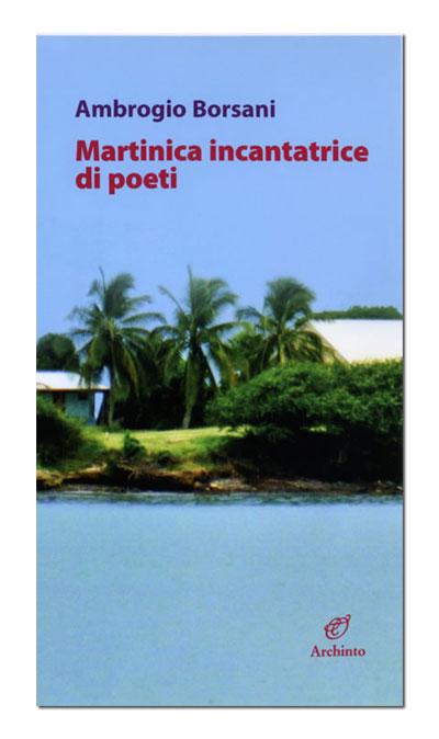 Martinica incantatrice di poeti