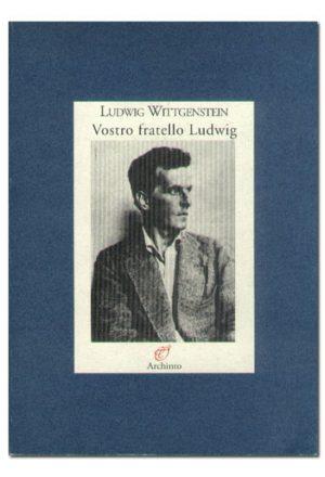 Vostro fratello Ludwig