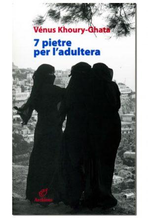7 pietre per l'adultera