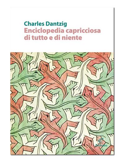 Enciclopedia capricciosa di tutto e di niente