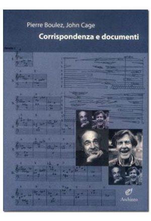 Corrispondenza e documenti