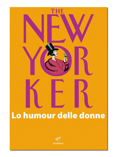The New Yorker. Lo humour delle donne