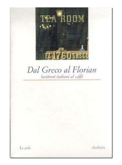 Dal Greco al Florian