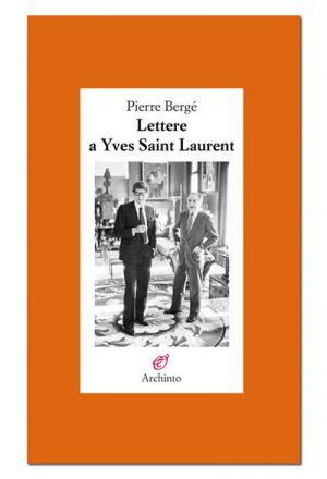 Lettere a Yves Saint Laurent