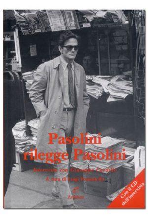 Pasolini rilegge Pasolini