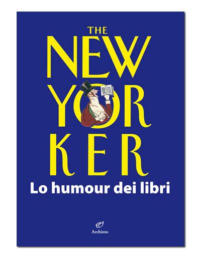 The New Yorker. Lo humour dei libri