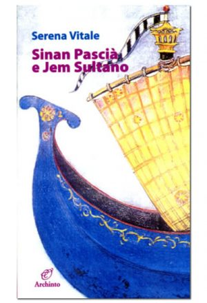 Sinan Pascià e Jem Sultano